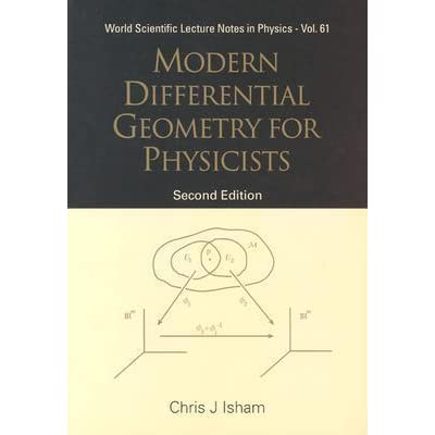 Modern Differential Geometry for Physicists by Chris J  Isham