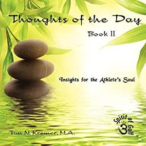 Thoughts of the Day: Book II: Insights for the Athlete's Soul