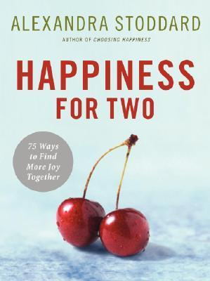 Happiness-for-Two-75-Secrets-for-Finding-More-Joy-Together