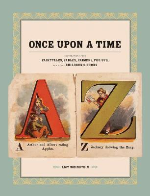 Once-Upon-a-Time-Illustrations-from-Fairytales-Fables-Primers-Pop-Ups-and-Other-Children-s-Books