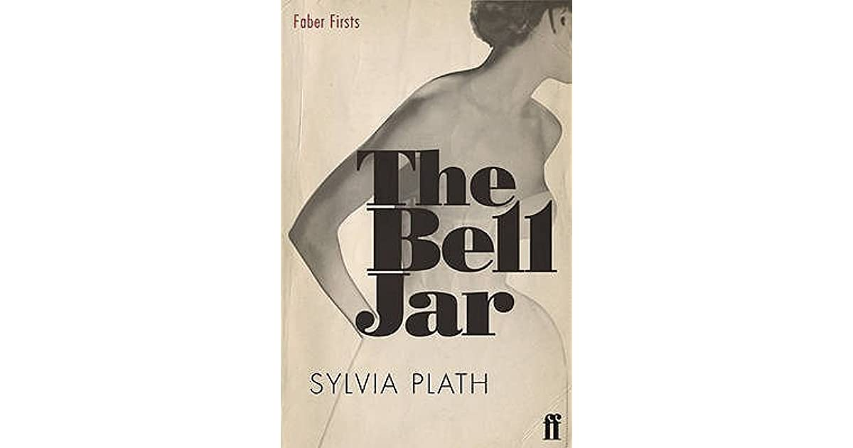 an overview of the role models of sylvia plaths the bell jar Esther's role models in sylvia plath's the bell jar conservative roles of women in the bell jar by sylvia plath the ultraconservative air of the 1950.