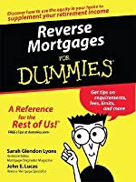 Reverse Mortgages for Dummies
