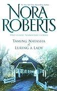 Taming Natasha / Luring a Lady