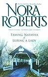 Taming Natasha / Luring a Lady (The Stanislaskis #1-2)