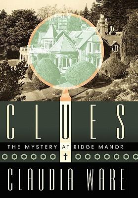 Clues: The Mystery at Ridge Manor