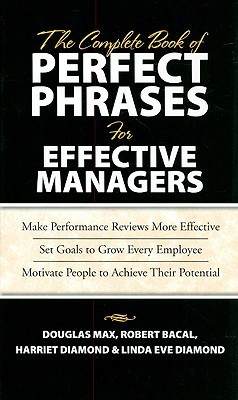 The Complete Book Of Perfect Phrases For High Performance