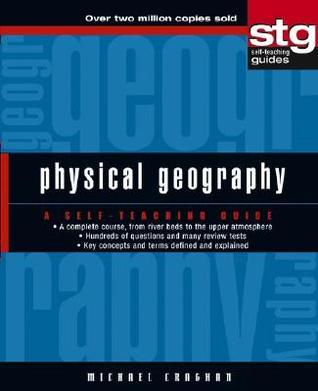Physical Geography A Self-Teaching Guide