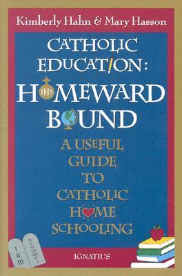 Catholic Education by Kimberly Hahn