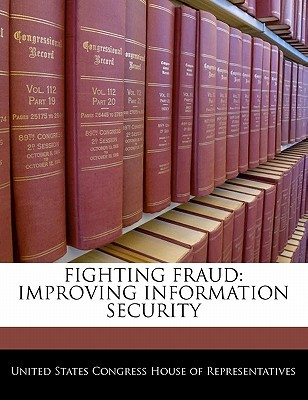 Fighting Fraud: Improving Information Security