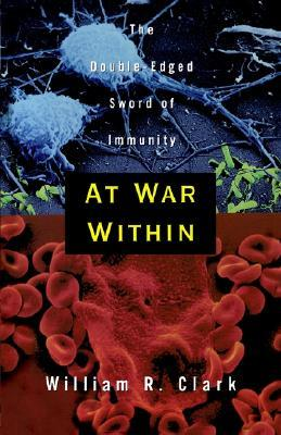 At War Within by William R. Clark