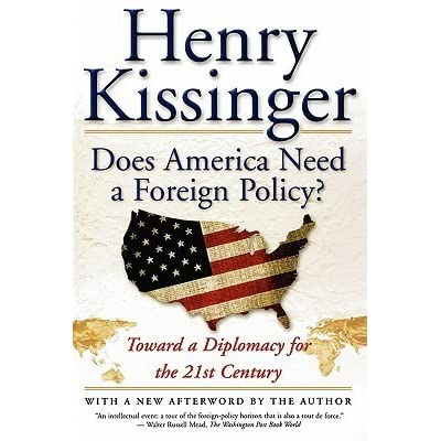 Does America Need a Foreign Policy?: Toward a Diplomacy for the 21st