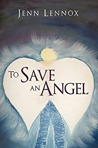 To Save an Angel