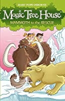 Mammoth to the Rescue (Magic Tree House, #7)