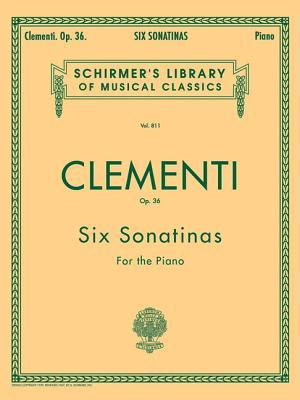 Six Sonatinas, Op. 36: Schirmer Library of Classics Volume 811 Piano Solo