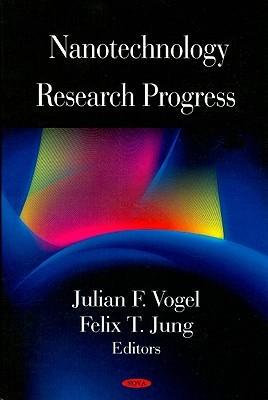 Nanotechnology Research Progress