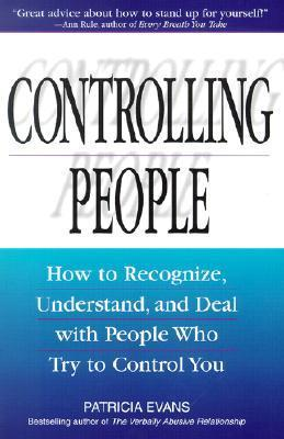 Controlling-People-How-to-Recognize-Understand-and-Deal-with-People-Who-Try-to-Control-You