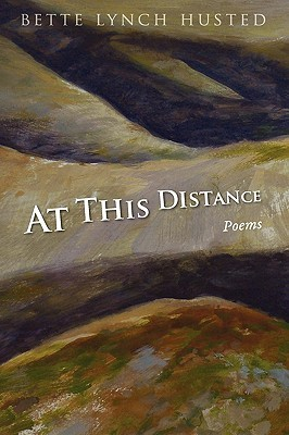 At This Distance by Bette Lynch Husted