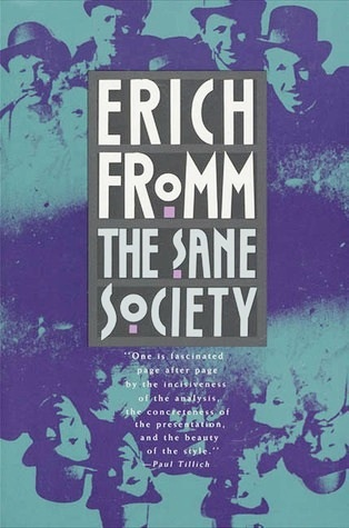 The Sane Society By Erich Fromm