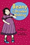 Beany and the Dreaded Wedding (Beany)