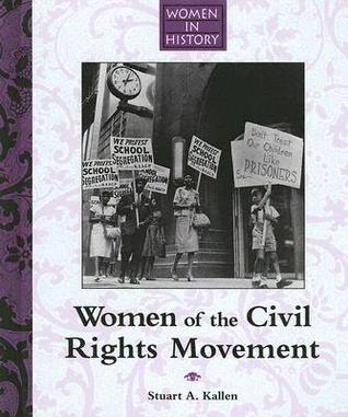Women of the Civil Rights Movement (Women in History)
