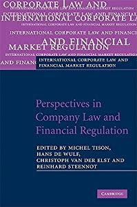 Perspectives in Company Law and Financial Regulation: Essays in Honour of Eddy Wymeersch
