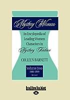 Mystery Women: An Encyclopedia of Leading Women Characters in Mystery Fiction, Volume 2: 1980-1989