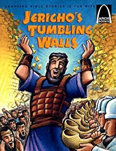 Jericho's Tumbling Walls (Arch Books)