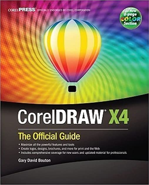 coreldraw r x4 the official guide by gary david bouton rh goodreads com corel draw x4 guide pdf corel draw x4 tutorial manual