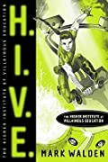 H.I.V.E. Higher Institute of Villainous Education