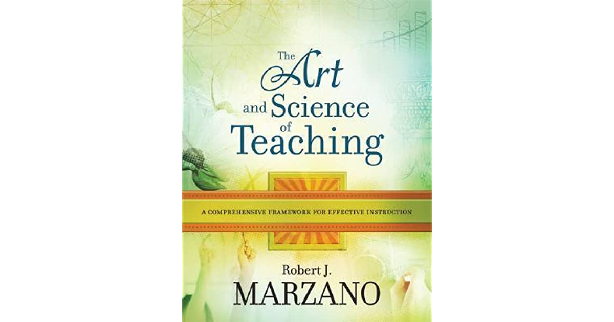 The Art And Science Of Teaching A Comprehensive Framework For