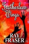 Featherless Wings