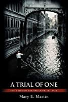 A Trial of One (Osgoode Trilogy, #3)