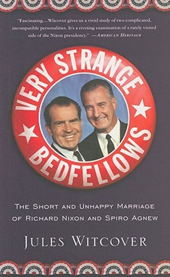 Very Strange Bedfellows by Jules Witcover