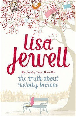 Jewell, Lisa - The Truth About Melody Browne