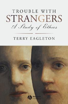Trouble with Strangers A Study