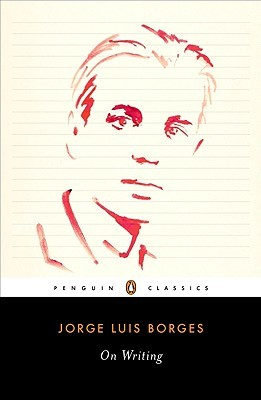 On Writing by Jorge Luis Borges