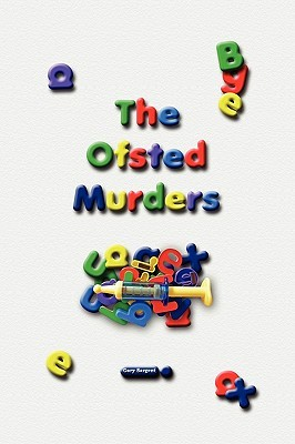 The Ofsted Murders By Gary Sargent