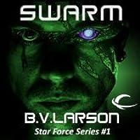 Swarm (Star Force, #1)
