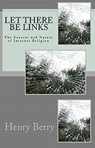 Let There Be Links: The Sources and Nature of Internet Religion