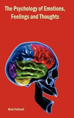 The Psychology of Emotions, Feelings and Thoughts