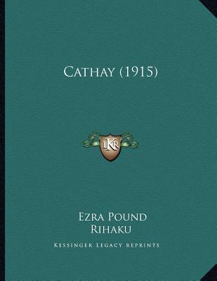Cathay by Ezra Pound