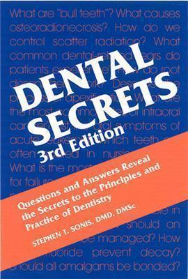 Dental Secrets by Stephen T. Sonis