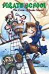 The Curse of Snake Island (Pirate School, #1)