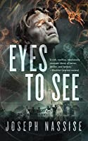 Eyes to See (Jeremiah Hunt, #1)