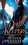 Dawnkeepers (The Nightkeepers, #2)