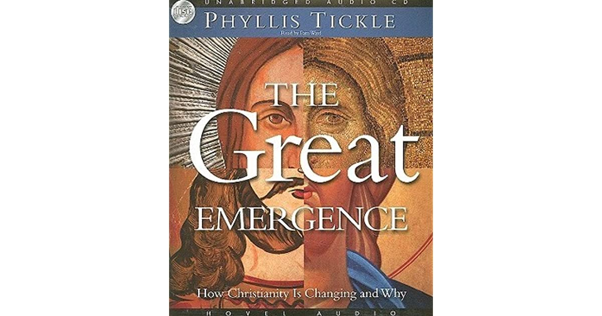 The great emergence how christianity is changing and why by the great emergence how christianity is changing and why by phyllis a tickle fandeluxe Epub