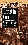 Christ in Concrete (Centennial Edition)