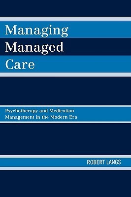 Managing Managed Care Psychotherapy