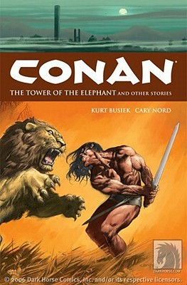 Conan, Volume 3: Tower of the Elephant & Stories