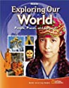 Exploring Our World: People, Places, and Cultures